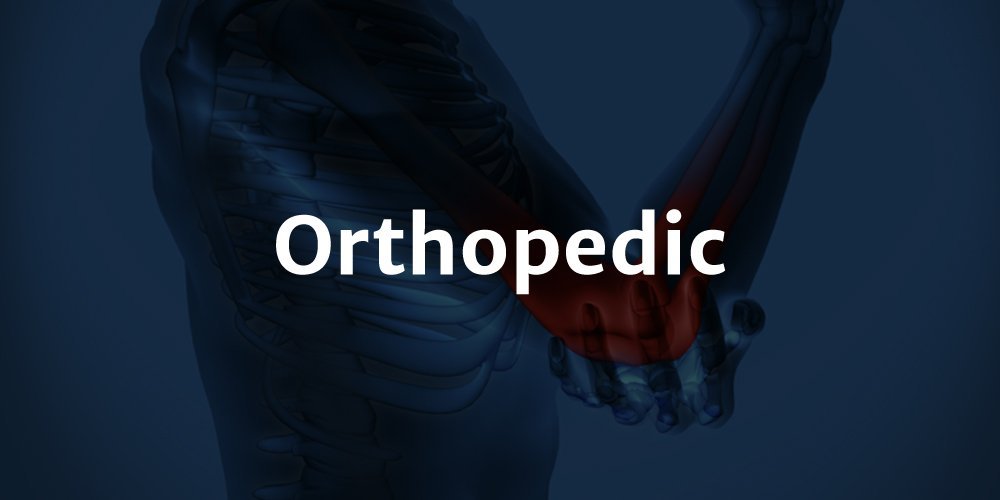 Orthopedic Continued